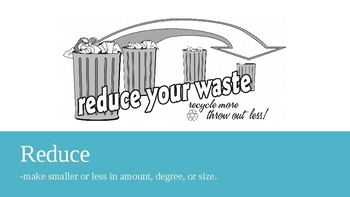 The Three R's (Reduce, Reuse, Recycle)