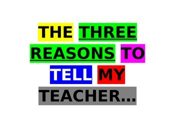 The Three Reasons to Tell My Teacher Poster (No Tattling Sign)
