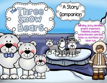 The Three Snow Bears (A Story Companion)
