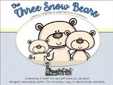 The Three Snow Bears:  Literacy, Language and Listening Book Companion