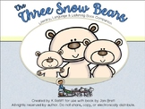 The Three Snow Bears:  Literacy, Language and Listening Book Companion