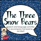 The Three Snow Bears (Speech Therapy Book Companion)