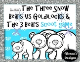 The Three Snow Bears VS Goldilocks and the Three Bears
