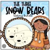 The Three Snow Bears by Jan Brett ACTIVITY BUNDLE