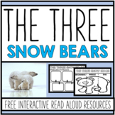 The Three Snow Bears by Jan Brett - FREE Interactive Read Aloud and One Pager