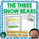 The Three Snow Bears by Jan Brett Lesson Plan and Google Activities