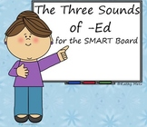 The Three Sounds of -Ed for the SMART Board