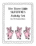 The Three Super Pigs ~No Prep~ Story Companion