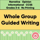Whole Group Guided Writing: No Printing
