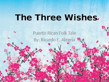 The Three Wishes by Ricardo E. Alegria