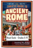 The Thrifty Guide to Ancient Rome: A Handbook for Time Travelers - Novel Guide