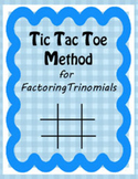 The Tic Tac Toe Method for Factoring Trinomials [Bundle]