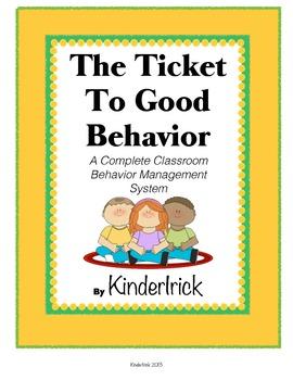 The Ticket to Good Behavior