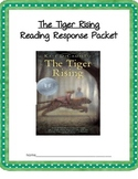 The Tiger Rising - 34 page Reading Response Packet