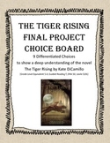 The Tiger Rising: 9 Differentiated Final Projects