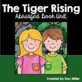 The Tiger Rising Abridged Novel Study: vocabulary, comprehension, writing