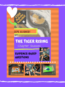 The Tiger Rising Common Core, Evidence- Based Quizzes and Task Cards