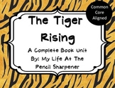 The Tiger Rising - Complete Book Unit