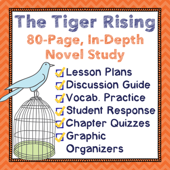 The Tiger Rising Complete Novel Study Over 80 Pages Of