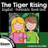 The Tiger Rising Novel Study: Digital + Printable Book Unit