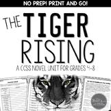 The Tiger Rising Novel Unit for Grades 4-8 CCSS Aligned