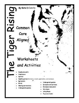 The Tiger Rising by Kate DiCamillo 51 Common Core Aligned Worksheets