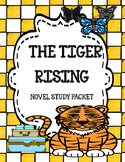 The Tiger Rising Novel Study Unit
