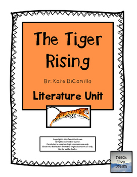 The Tiger Rising, by Kate DiCamillo: Literature Unit