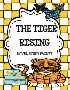 The Tiger Rising ( by Kate DiCamillo) Novel Comprehension and Vocabulary