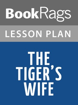 The Tiger's Wife Lesson Plans