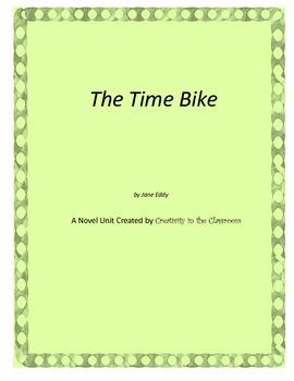 The Time Bike Novel Unit Plus Grammar