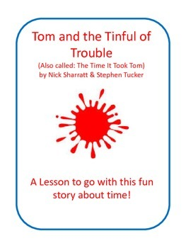 The Time It Took Tom/Tom and the Tinful of Trouble