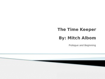 The Time Keeper PowerPoint: Prologue and Beginning