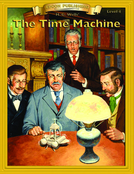 The Time Machine 10 Chapter Novel with Student Activities