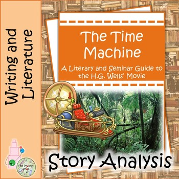 The Time Machine: A Middle School Project on the Famous Movie