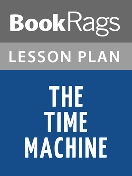 The Time Machine Lesson Plans