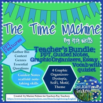 The Time Machine by HG Wells Teaching Resources- PPT, Guided Notes, and More