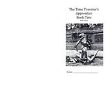 The Time Traveler's Apprentice Book Two Half Page Booklet Edition