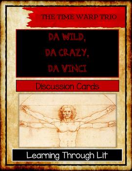 The Time Warp Trio DA WILD, DA CRAZY, DA VINCI - Discussion Cards