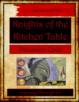 The Time Warp Trio KNIGHTS OF THE KITCHEN TABLE - Discussion Cards