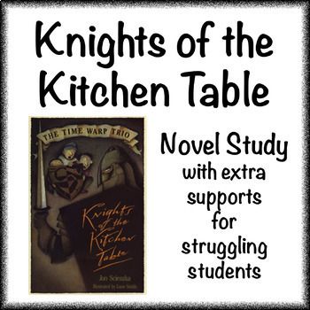 The Time Warp Trio - Knights of the Kitchen Table Novel Study