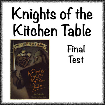 The Time Warp Trio - Knights of the Kitchen Table book final test