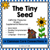 The Tiny Seed - Common Core Connections-Treasures Gr. 2