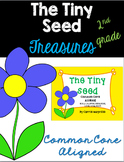 The Tiny Seed: Treasures 2nd Grade: Common Core Aligned Activities
