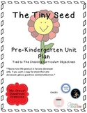 The Tiny Seed Unit Plan