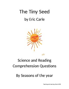 The Tiny Seed by Eric Carle Science and Reading Comprehension Questions