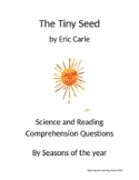 The Tiny Seed by Eric Carle Science and Reading Comprehens