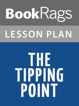The Tipping Point Lesson Plans