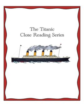 The Titanic Close Reading Series