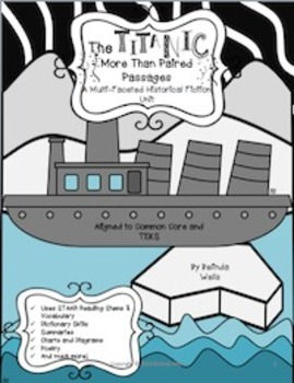 The Titanic: More than Paired Passages A Multi-faceted Historical Fiction Unit